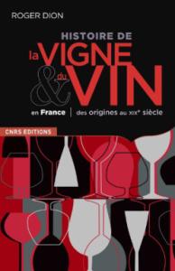 histoire-de-la-vigne-et-du-vin-en-france-roger-dion